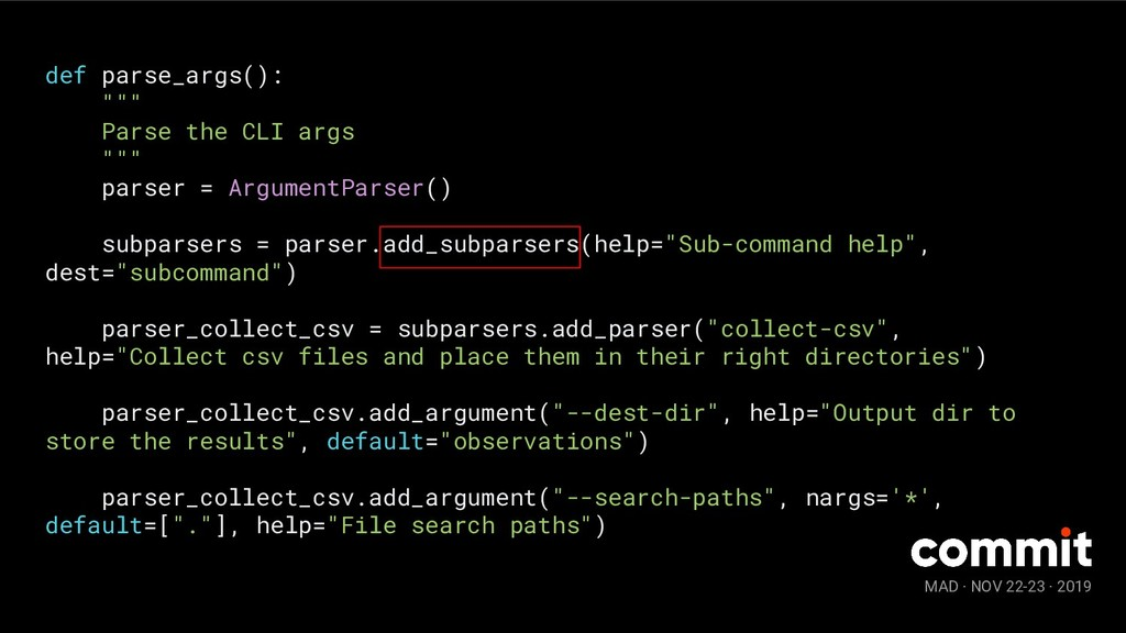 """MAD · NOV 22-23 · 2019 def parse_args(): """""""""""" Pa..."""