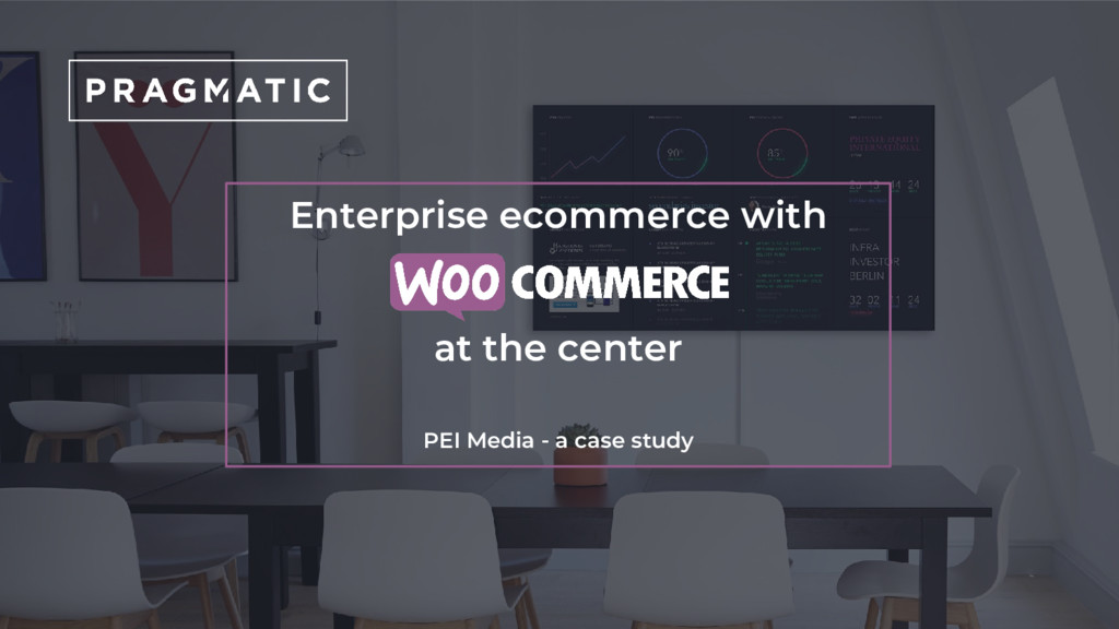 Enterprise ecommerce with at the center PEI Med...