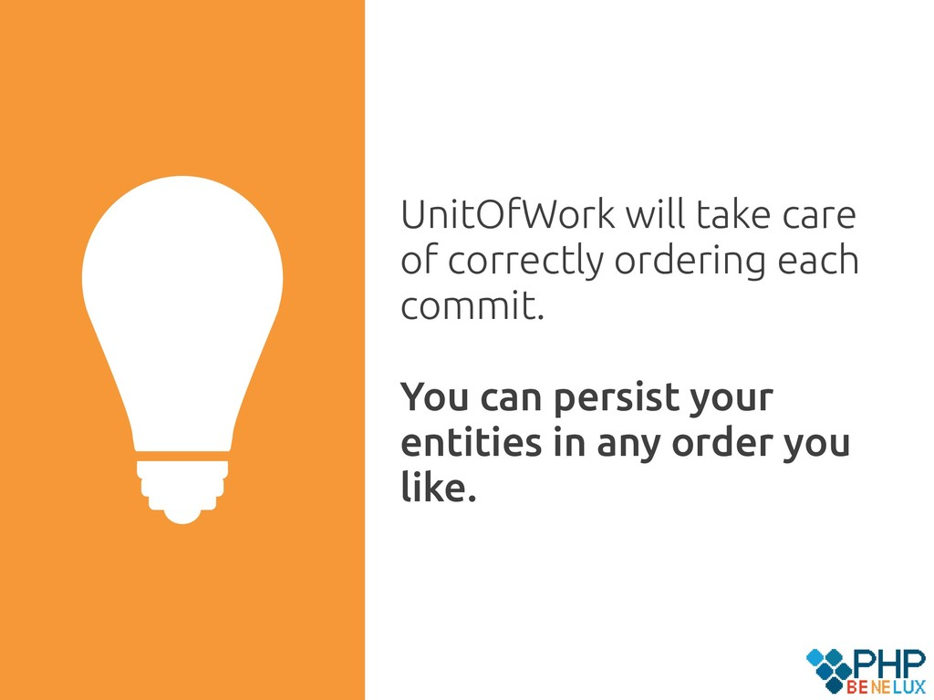 UnitOfWork will take care of correctly ordering...
