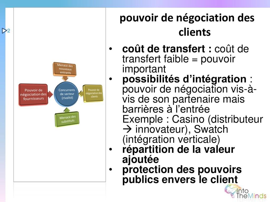 • coût de transfert : coût de transfert faible ...