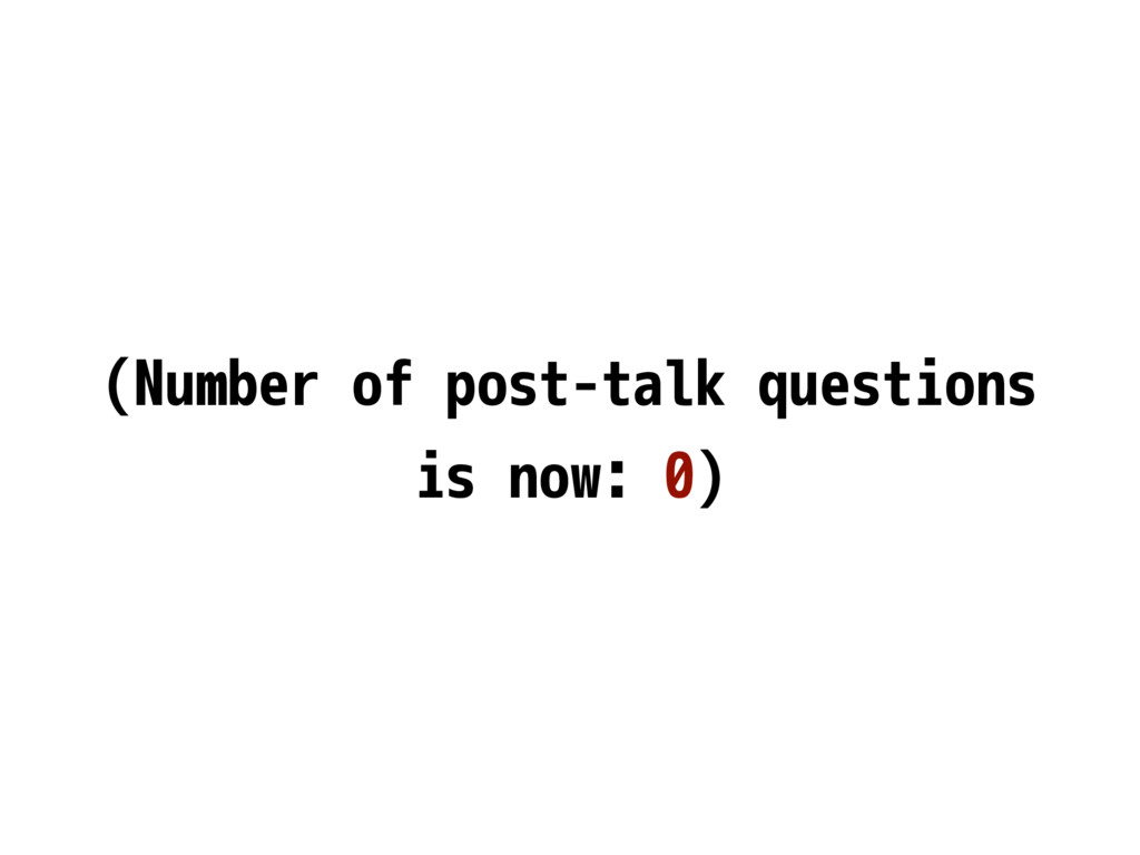 (Number of post-talk questions is now: 0)