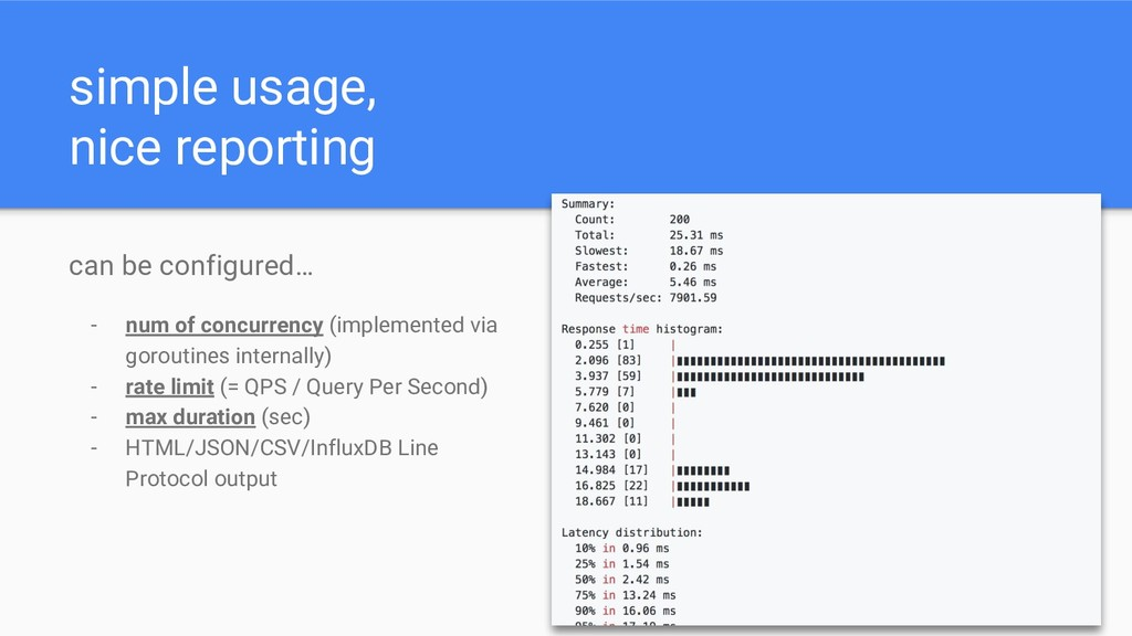 simple usage, nice reporting can be configured…...