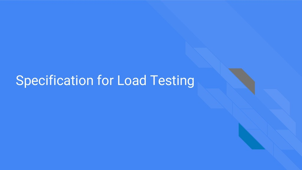 Specification for Load Testing