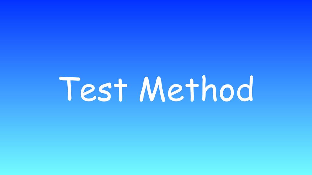 Test Method
