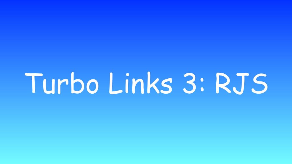 Turbo Links 3: RJS