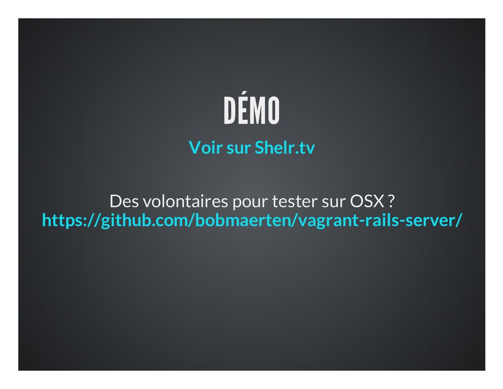 DÉMO Des volontaires pour tester sur OSX ? Voir...