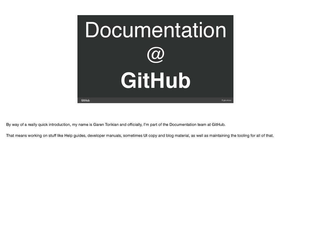 @gjtorikian Documentation @ GitHub By way of a ...