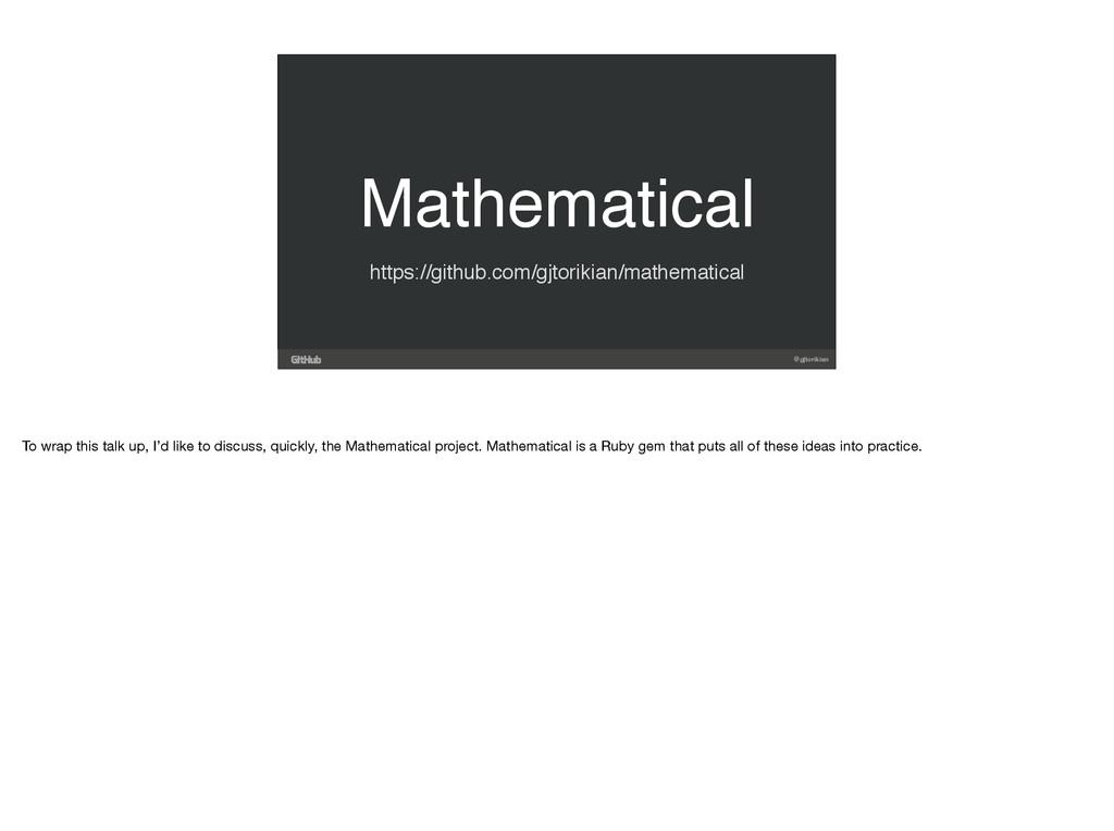 @gjtorikian Mathematical https://github.com/gjt...