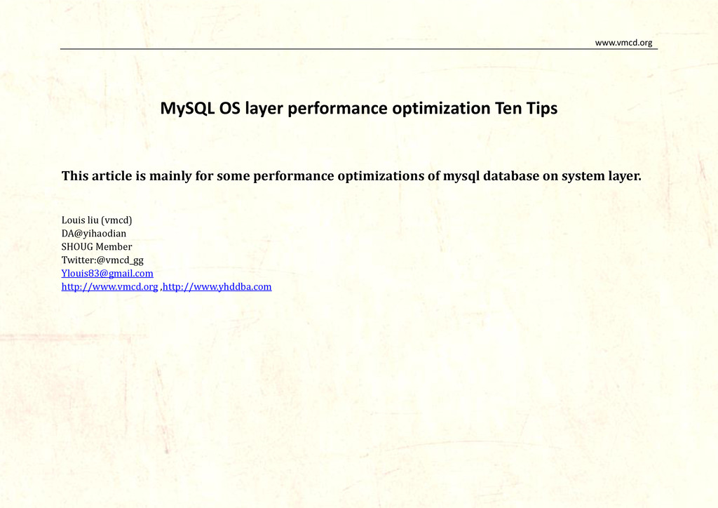 www.vmcd.org MySQL OS layer performance optimiz...
