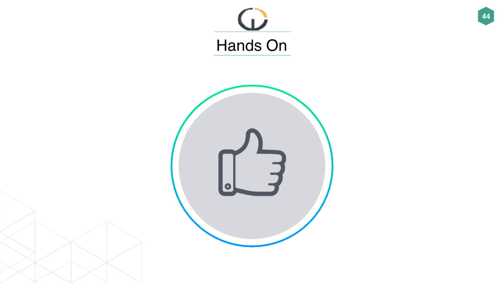 44 Hands On