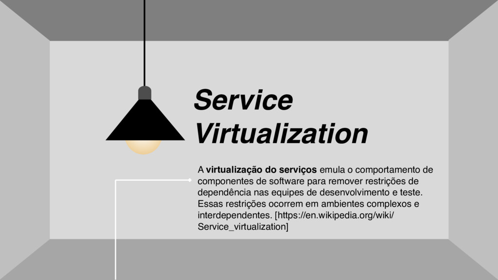Service Virtualization A virtualização do servi...