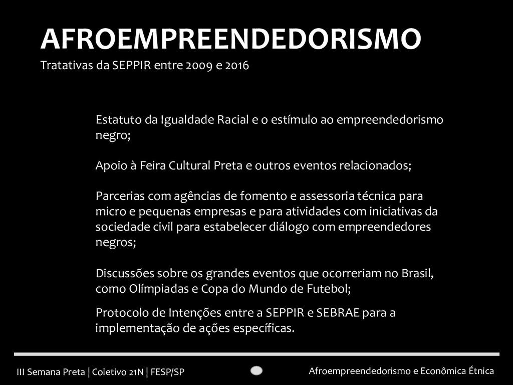 III Semana Preta   Coletivo 21N   FESP/SP Afroe...