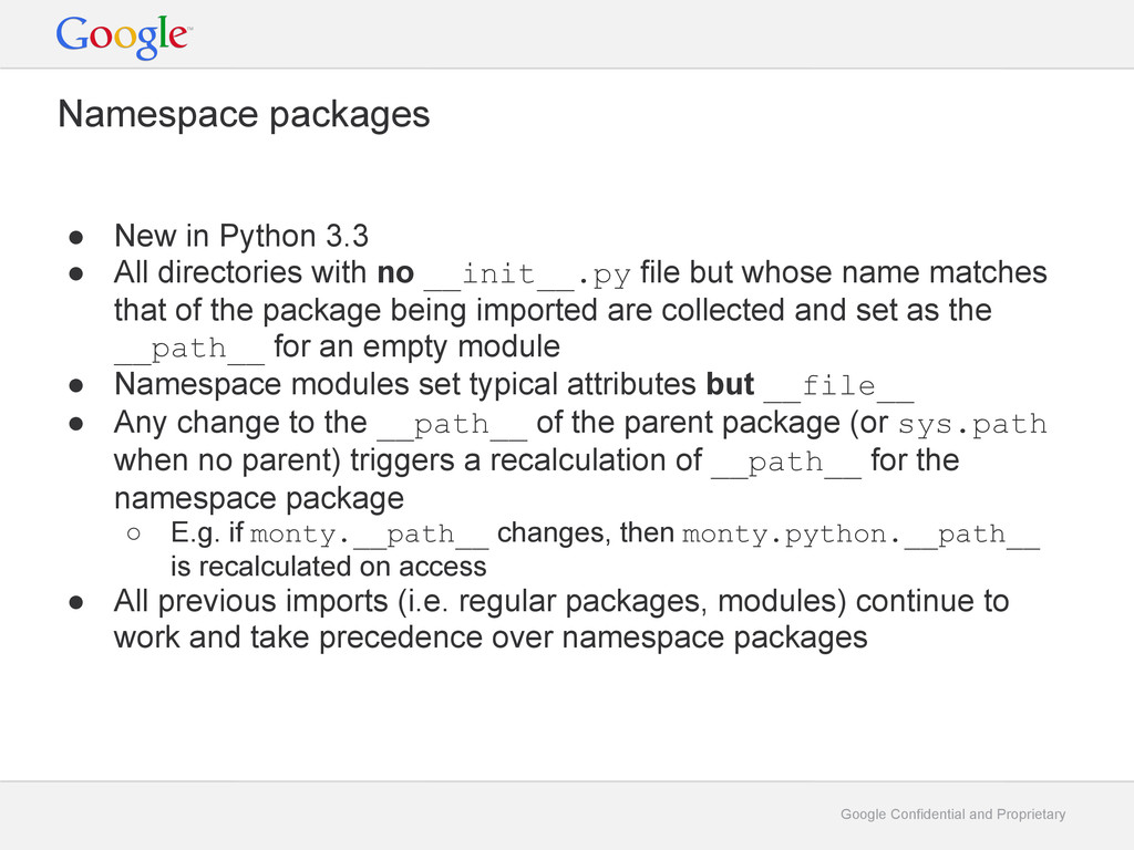 Google Confidential and Proprietary Namespace p...