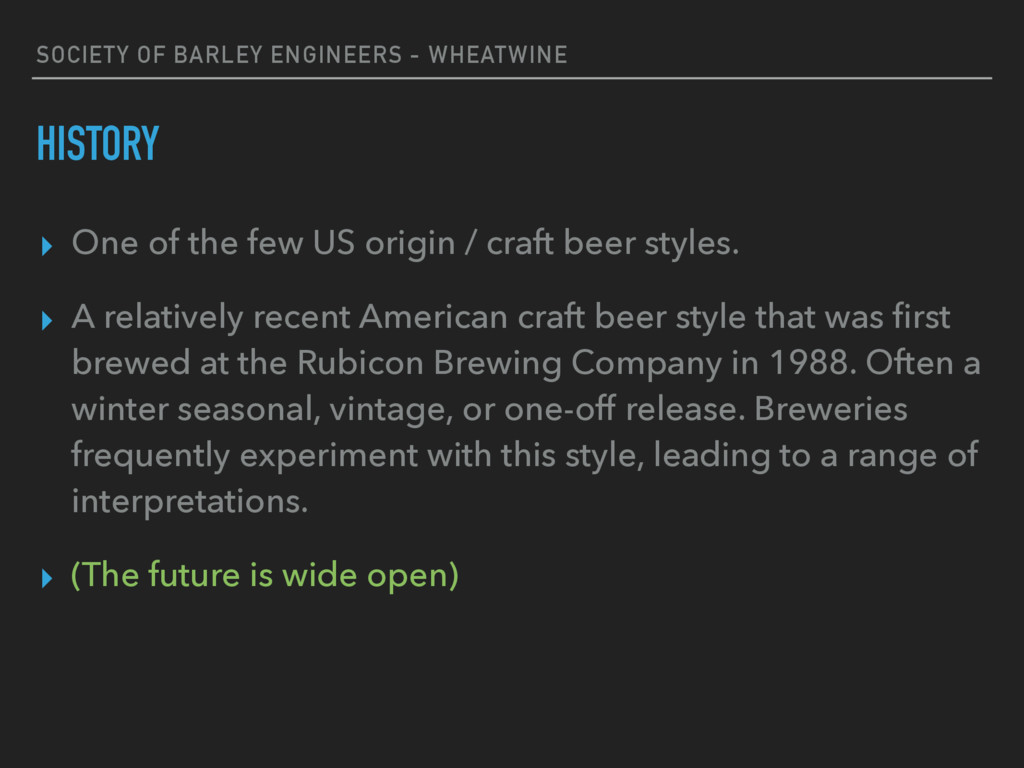 SOCIETY OF BARLEY ENGINEERS - WHEATWINE HISTORY...