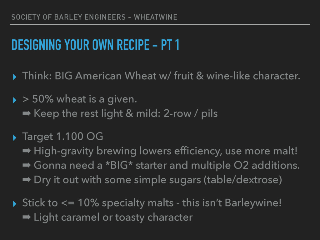 SOCIETY OF BARLEY ENGINEERS - WHEATWINE DESIGNI...