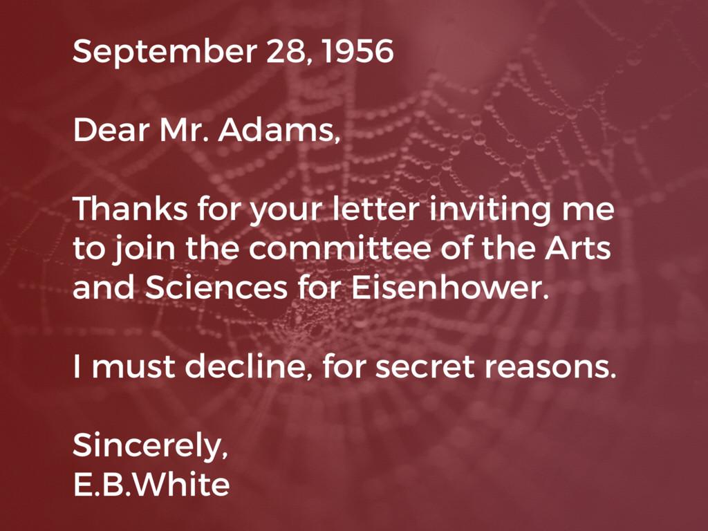 September 28, 1956 Dear Mr. Adams, Thanks for y...