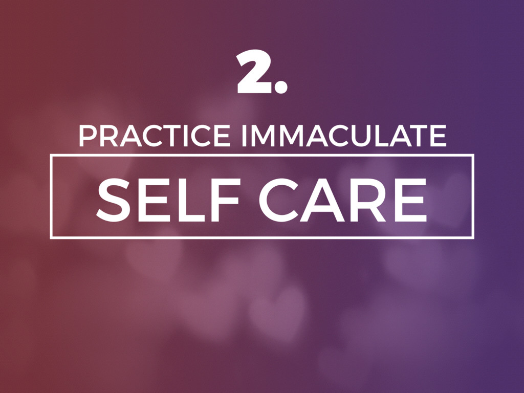 SELF CARE PRACTICE IMMACULATE 2.