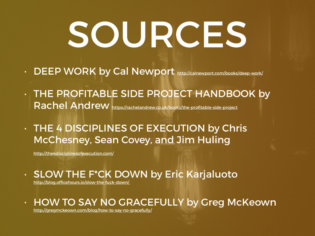 SOURCES • DEEP WORK by Cal Newport http://calne...