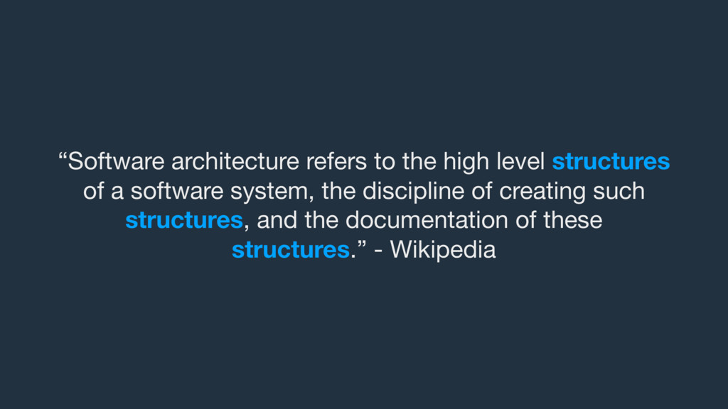 """Software architecture refers to the high level..."