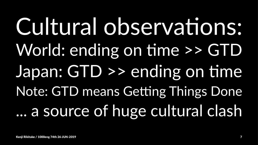 Cultural observa-ons: World: ending on ,me >> G...