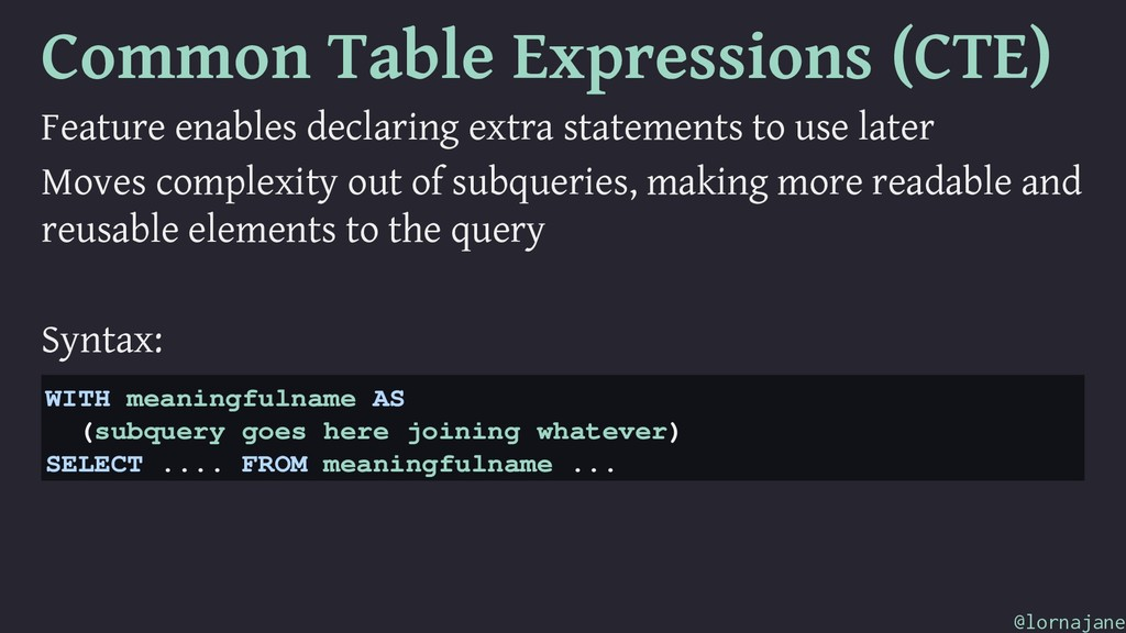 Common Table Expressions (CTE) Feature enables ...