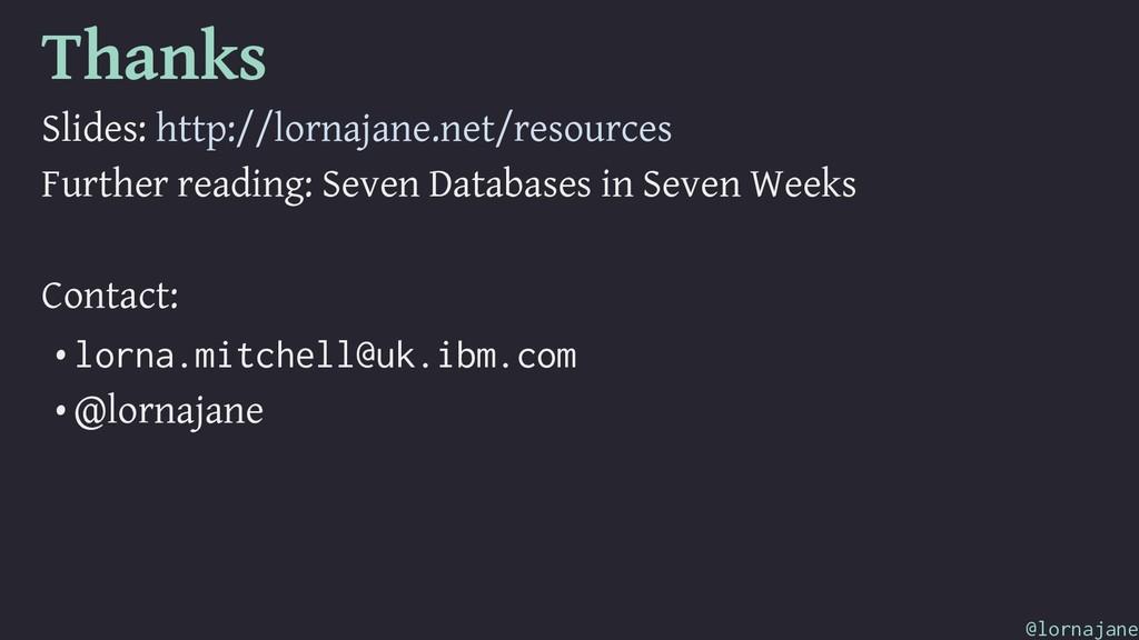 Thanks Slides: http://lornajane.net/resources F...