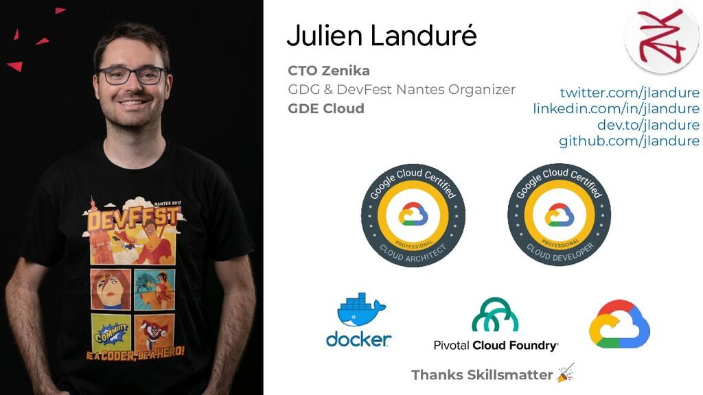 CTO Zenika GDG & DevFest Nantes Organizer GDE C...