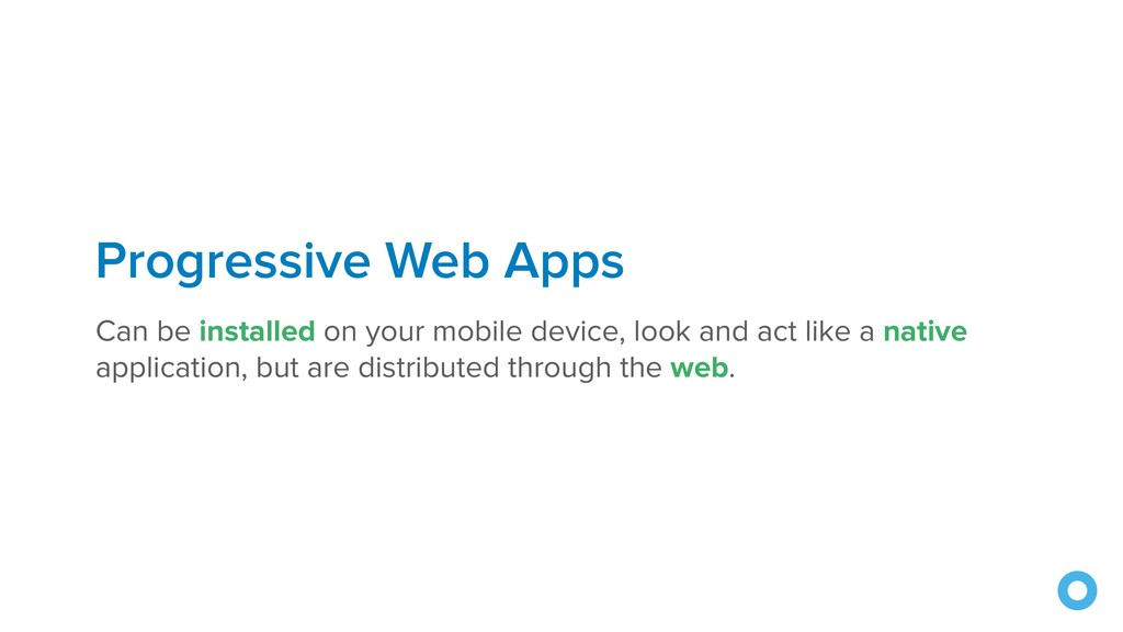 Progressive Web Apps Can be installed on your m...