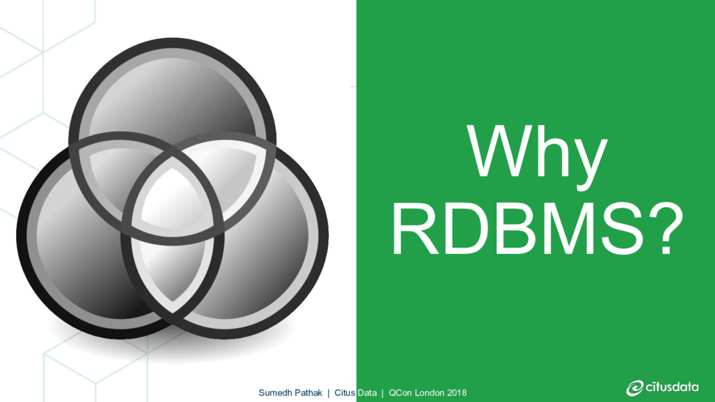Why RDBMS? Sumedh Pathak | Citus Data | QCon Lo...