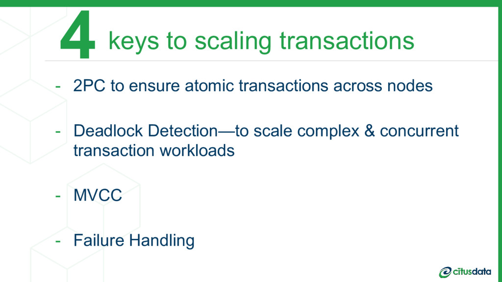 keys to scaling transactions - 2PC to ensure at...