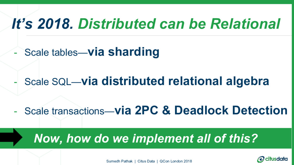 It's 2018. Distributed can be Relational - Scal...