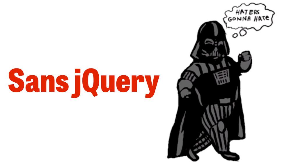 Sans jQuery