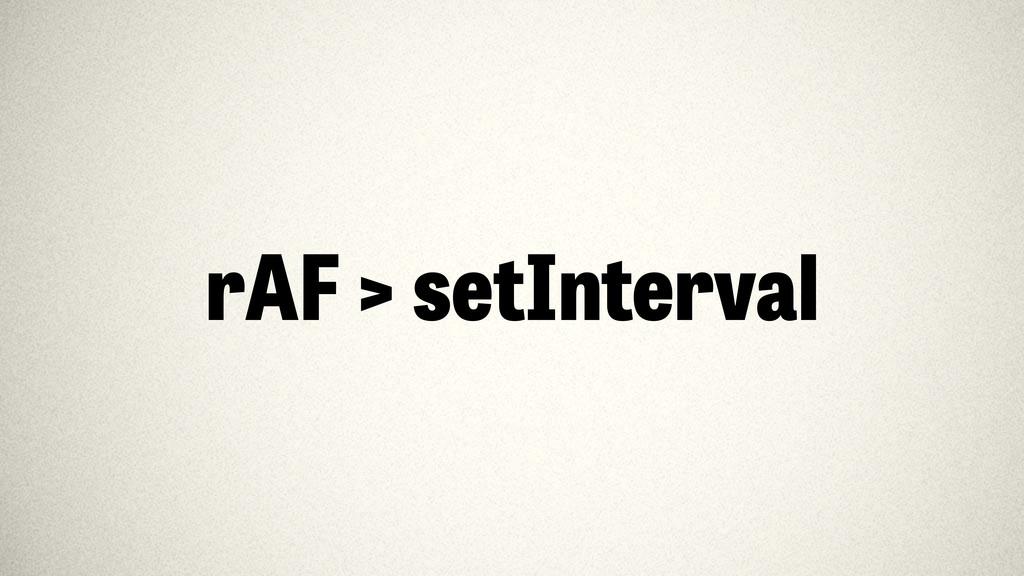 rAF > setInterval