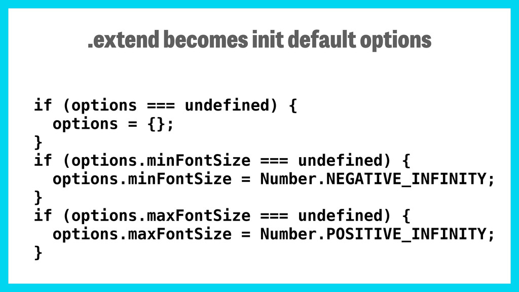 if (options === undefined) { options = {}; } if...