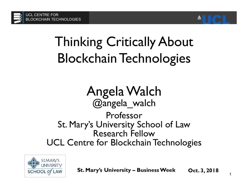Thinking Critically About Blockchain Technologi...