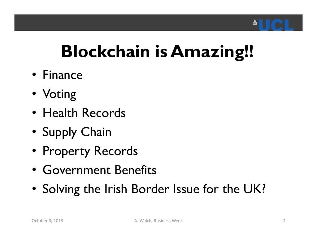 Blockchain is Amazing!! • Finance • Voting • He...