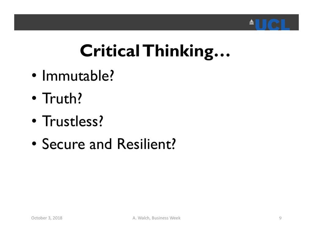 Critical Thinking… • Immutable? • Truth? • Trus...