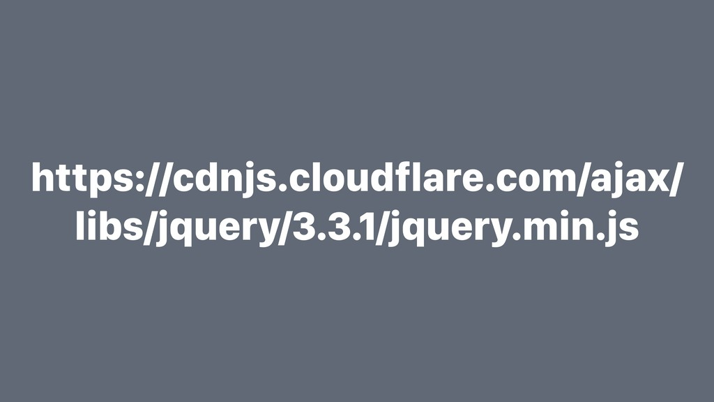 https://cdnjs.cloudflare.com/ajax/ libs/jquery/...