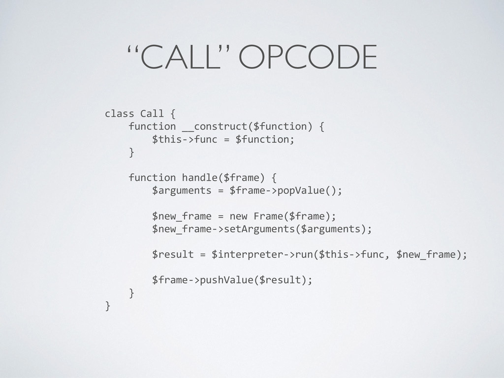 """""""CALL"""" OPCODE class Call { function __construct..."""