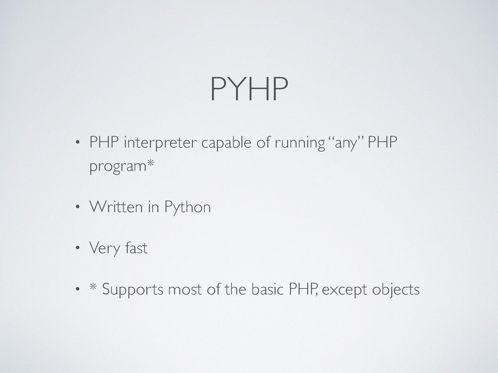 "PYHP • PHP interpreter capable of running ""any""..."