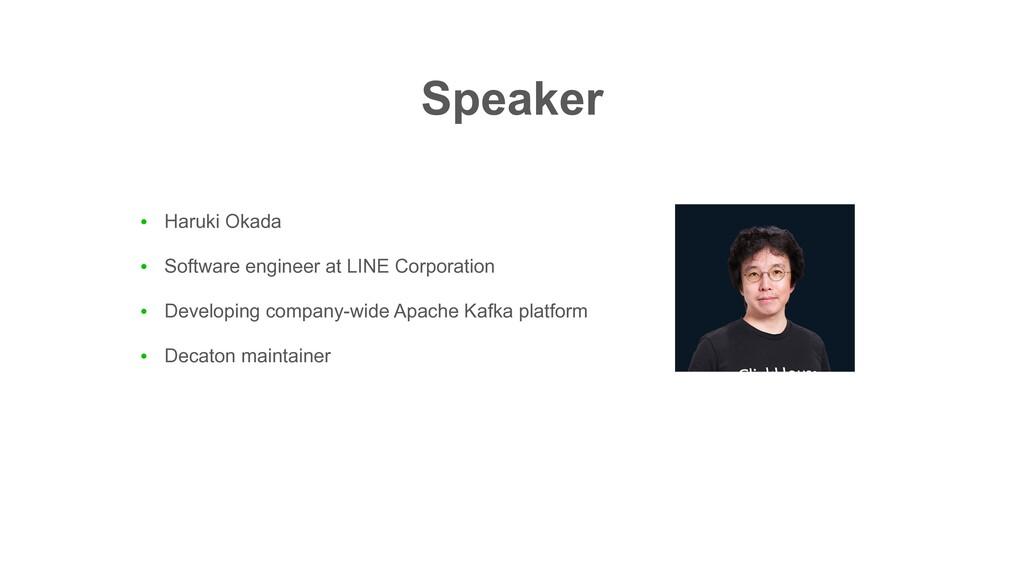 ● Haruki Okada ● Software engineer at LINE Corp...