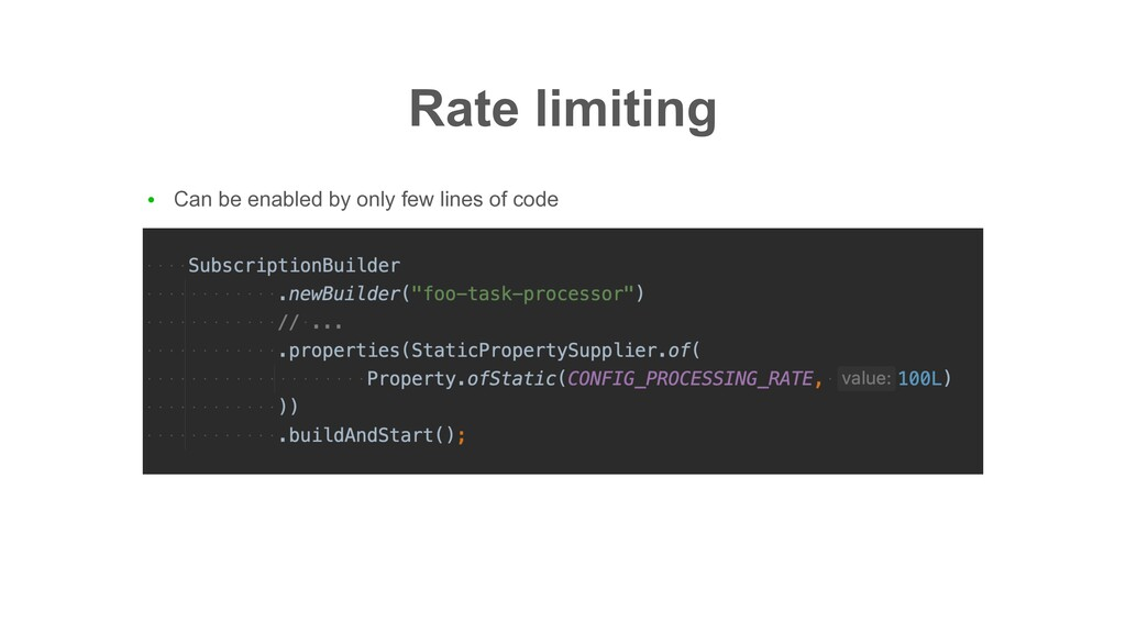 ● Can be enabled by only few lines of code Rate...