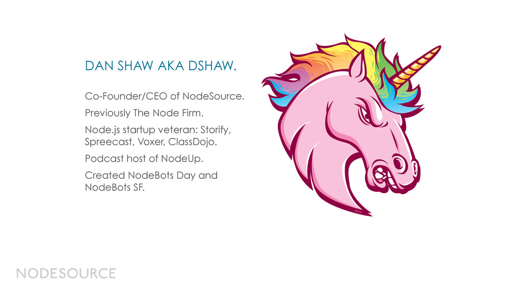 Co-Founder/CEO of NodeSource. Previously The No...