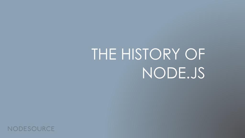 THE HISTORY OF NODE.JS
