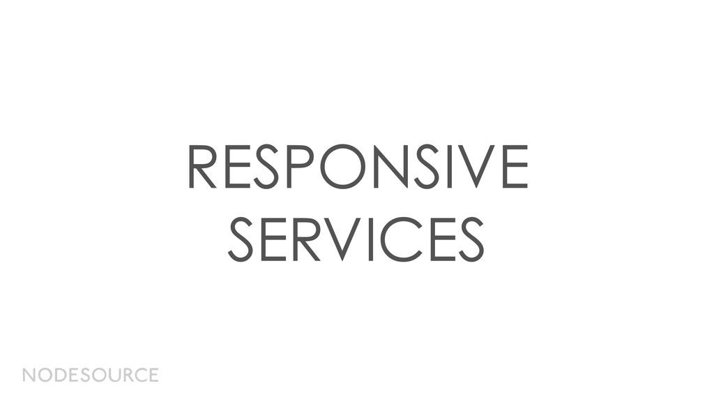 RESPONSIVE SERVICES