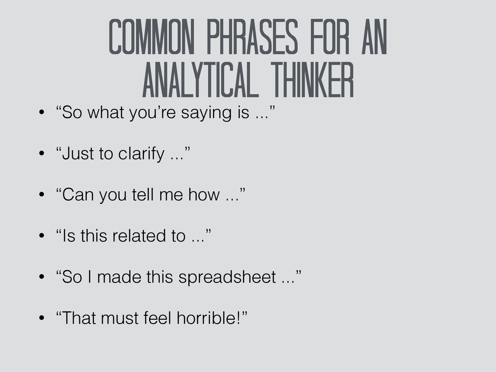 Common Phrases For an