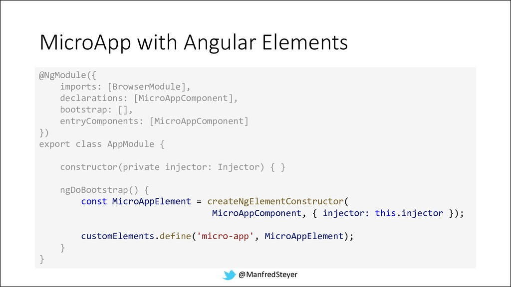 @ManfredSteyer MicroApp with Angular Elements @...