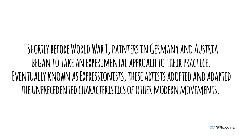 "@slobodan_ ""Shortly before World War I, painter..."