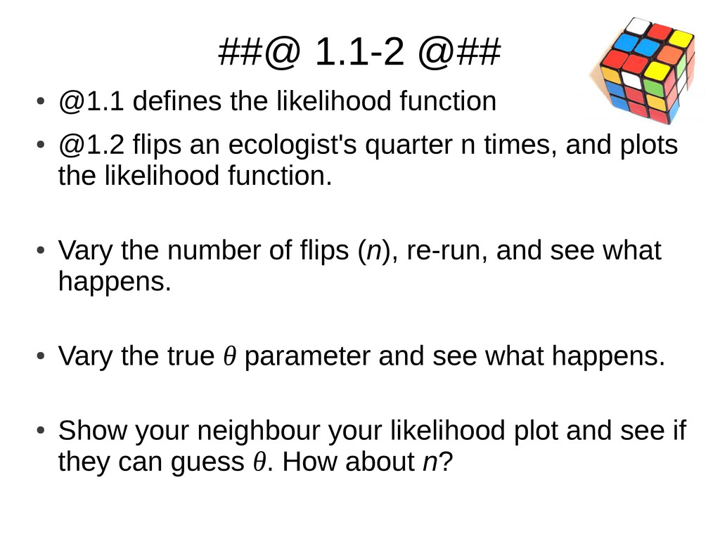 ##@ 1.1-2 @## ● @1.1 defines the likelihood fun...