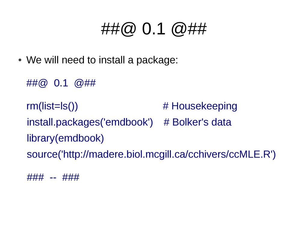 ##@ 0.1 @## ● We will need to install a package...
